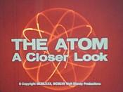 The Atom: A Closer Look