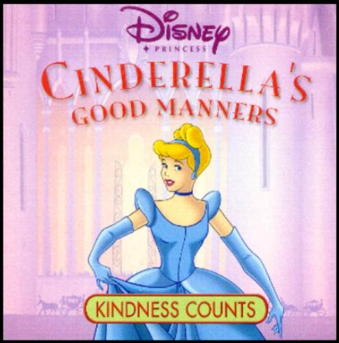 Cinderella's Good Manners: Kindness Counts