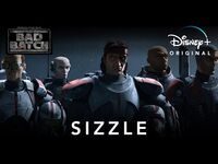 Sizzle - The Bad Batch - Disney+