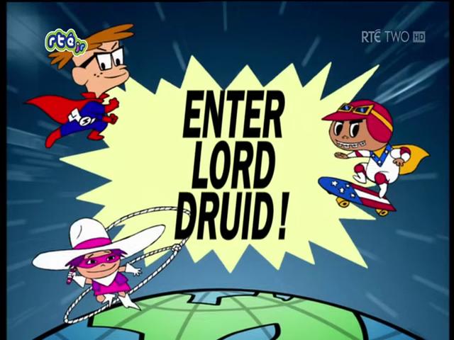 Enter Lord Druid!