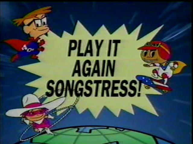 Play it Again, Songstress!