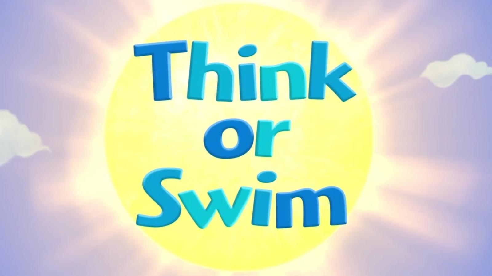 Think or Swim