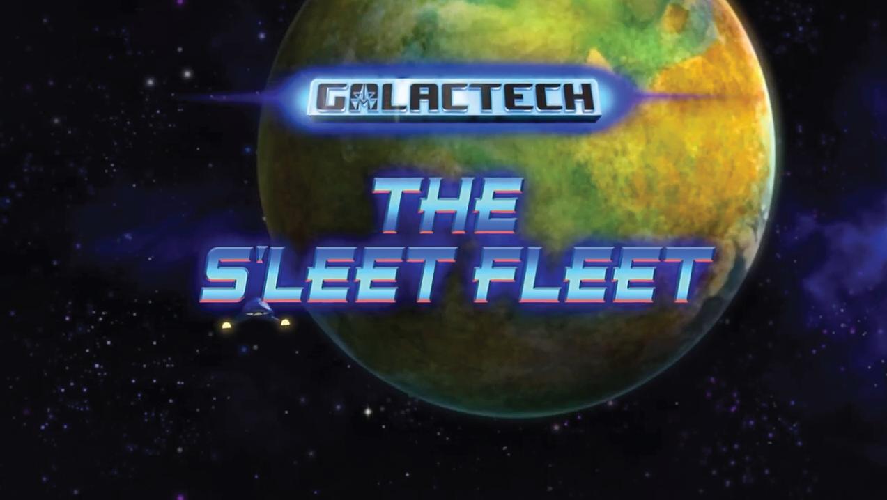 Galactech: The S'Leet Fleet