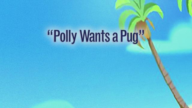 Polly Wants a Pug