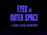 Eyes in Outer Space