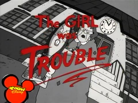 The Girl Was Trouble