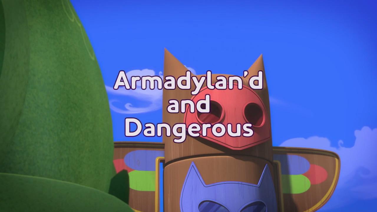 Armadylan'd and Dangerous