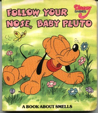 Follow Your Nose, Baby Pluto