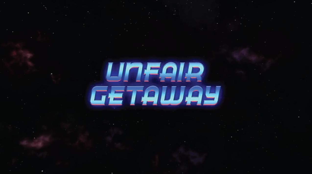 Unfair Getaway