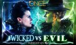 Once Upon a Time - Wicked Vs Evil