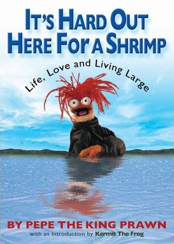 It's Hard Out Here for a Shrimp