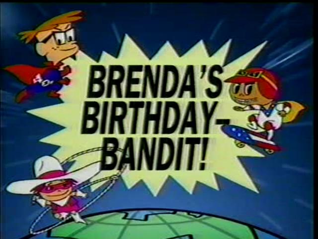 Brenda's Birthday Bandit!
