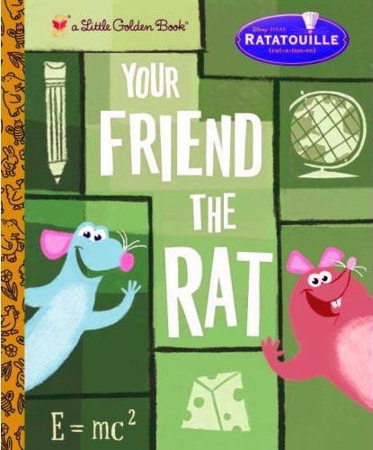 Your Friend the Rat (Little Golden Book)