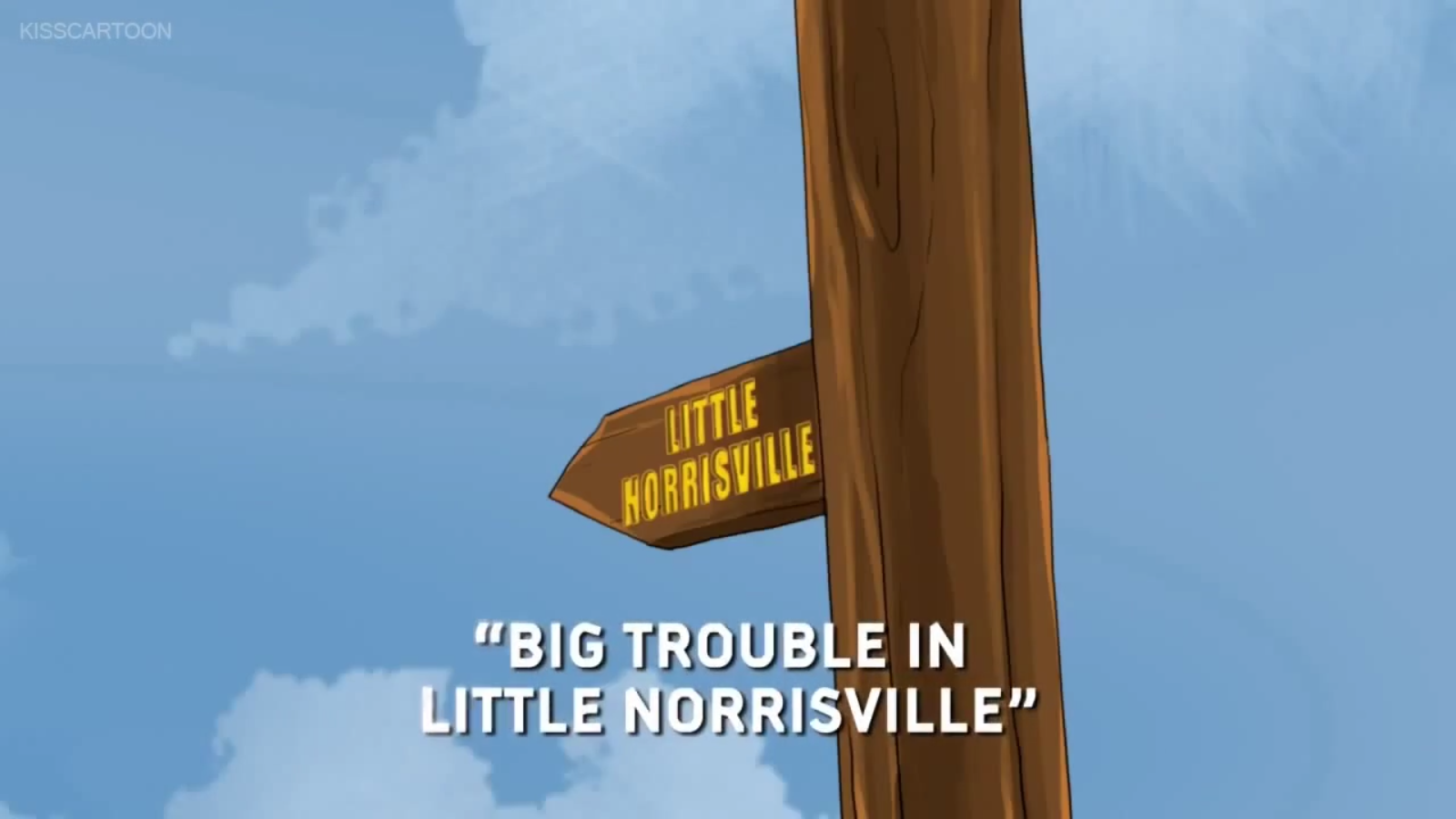 Big Trouble in Little Norrisville