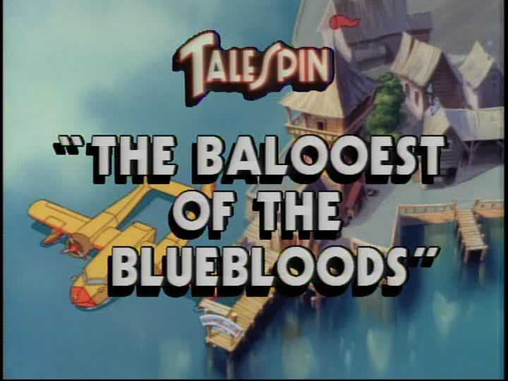 The Balooest of the Bluebloods