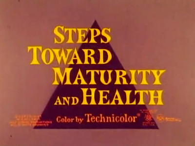 Steps Toward Maturity and Health