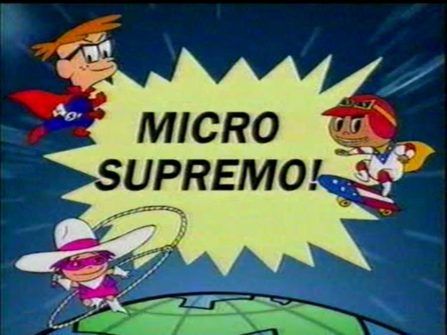 Micro Supremo!