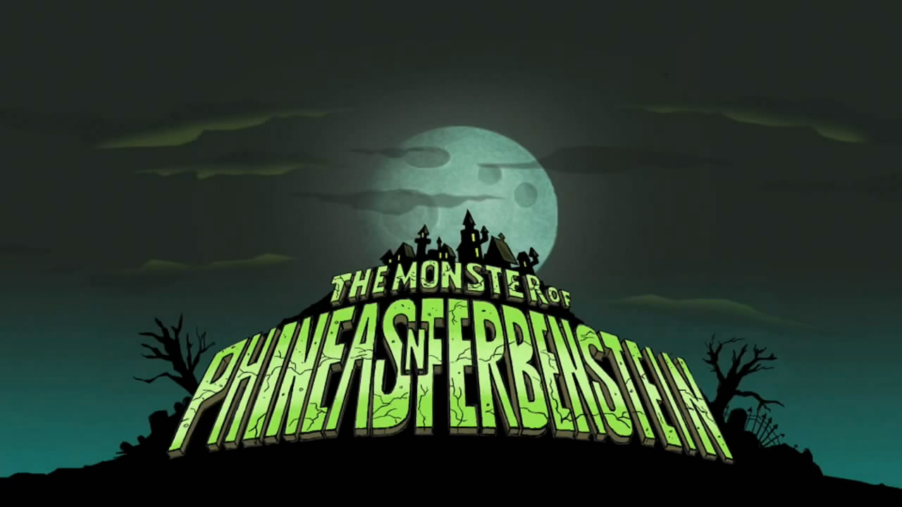 The Monster of Phineas-n-Ferbenstein