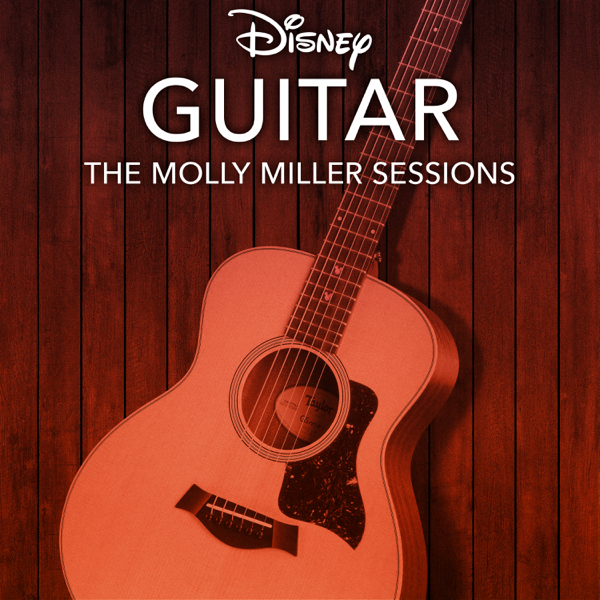 Disney Guitar: The Molly Miller Sessions