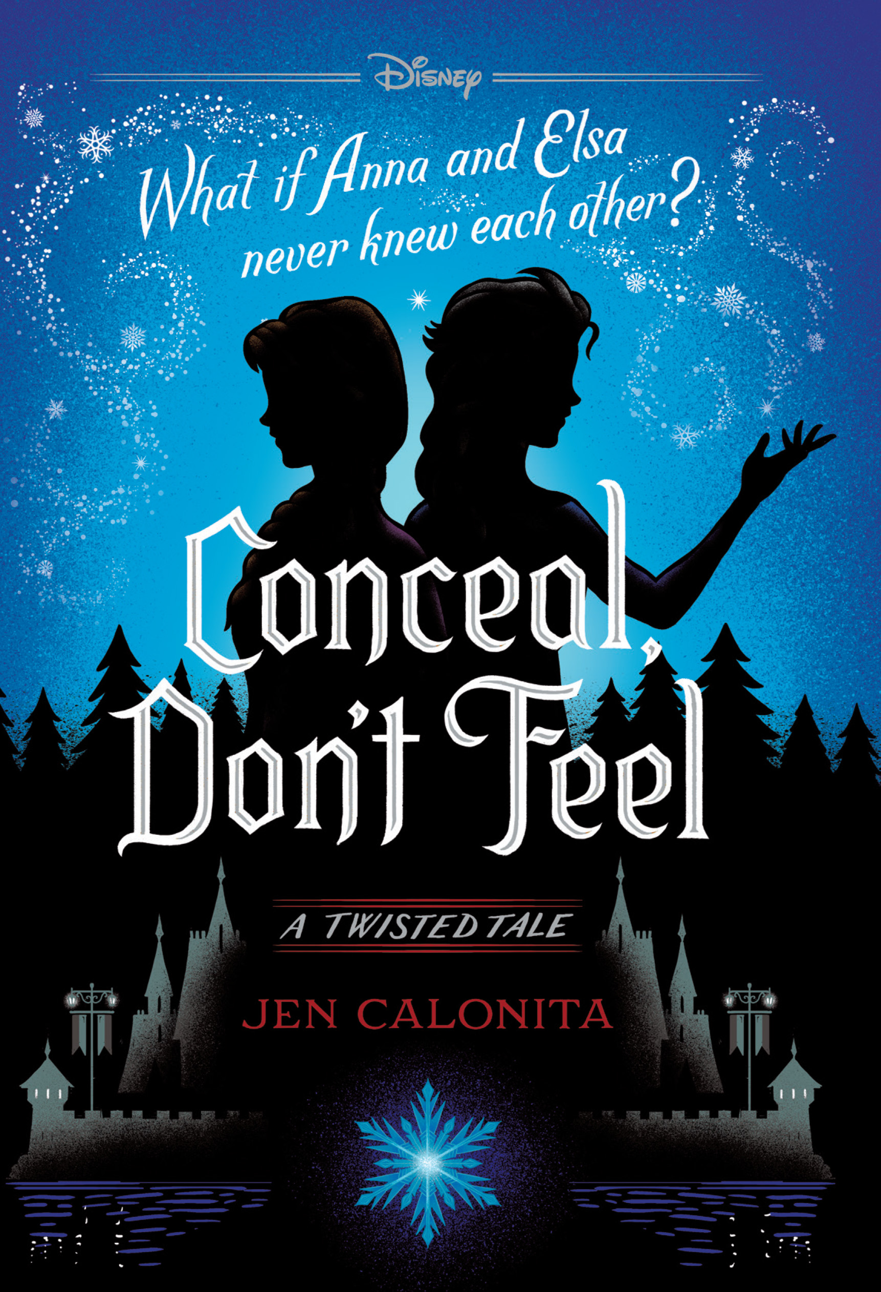 Conceal, Don't Feel (A Twisted Tale)