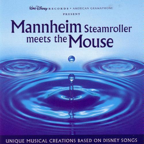 Mannheim Steamroller Meets the Mouse