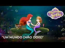 Um_mundo_(não_Dois)-_Princesinha_Sofía_-_Video_musical_-_Disney