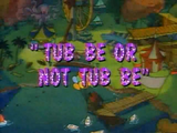 Tub Be or Not Tub Be