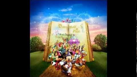 Disneyland Paris - Disney Magic on Parade - Magic Everywhere - Musique complète