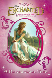 Enchanted: A Dream Come True