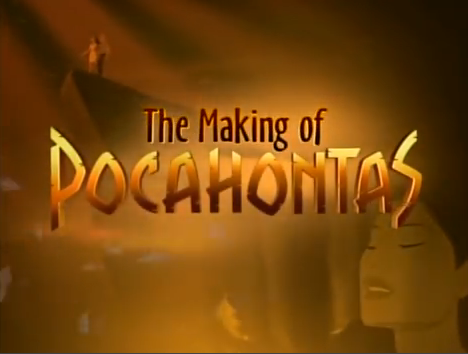 The Making of Pocahontas