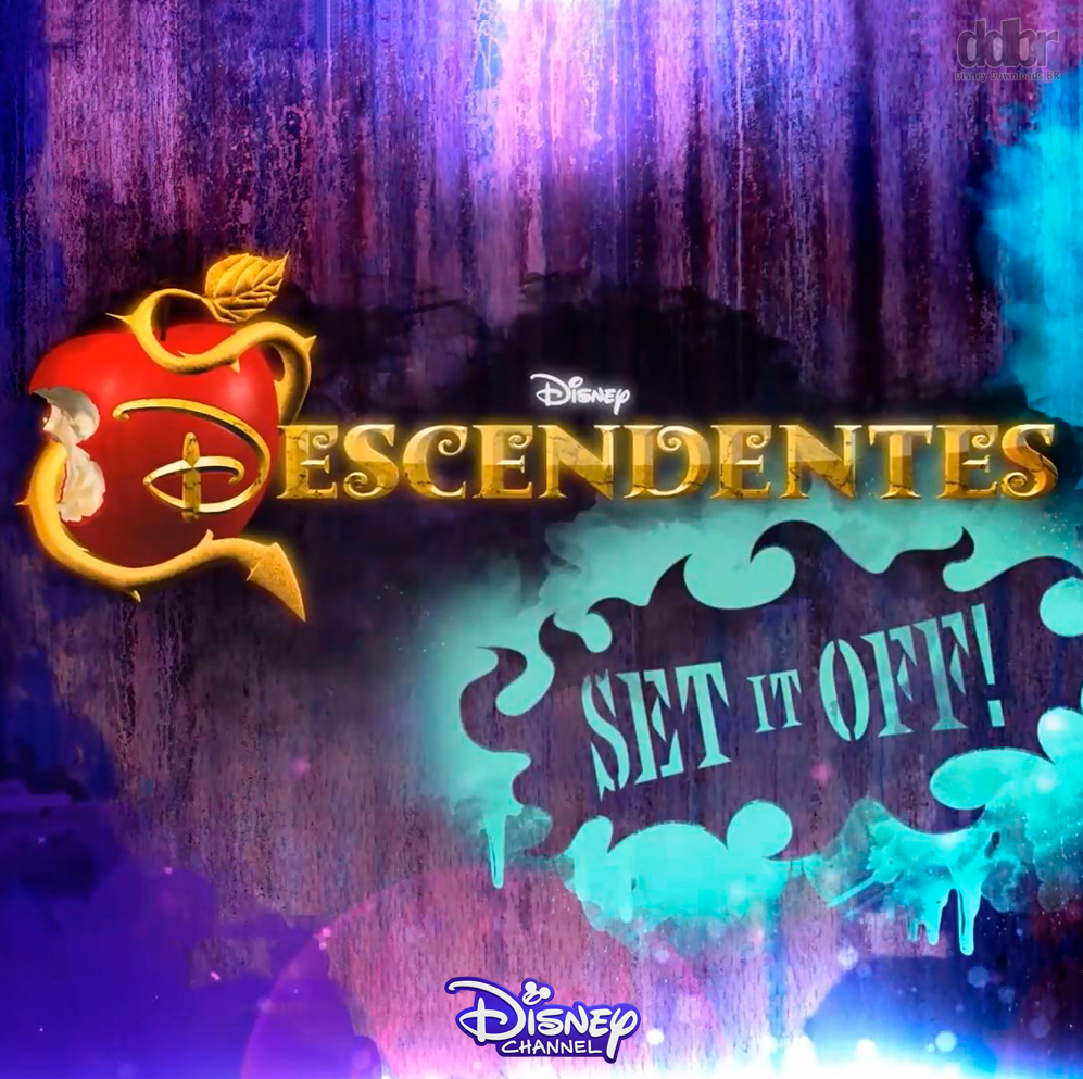Descendentes: Set It Off!
