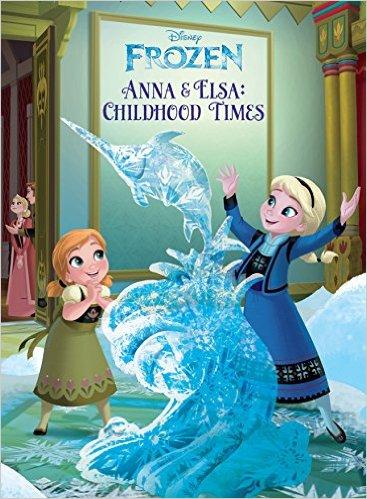 Anna & Elsa's Childhood Times