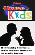 Disney's House of Kids - The Friendship Club Special Edition Volume 9 Friends Will Not Arguing Anymore