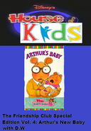 Disney's House of Kids - The Friendship Club Special Edition Volume 4 Arthur's New Baby With D.W.