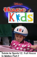 Disney's House of Kids - Salute to Sports 12- Full House In Motion Part 2