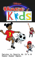 Disney's House of Kids - Salute to Sports 4- It's A Super Duper Games