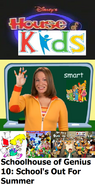 Disney's House of Kids - Schoolhouse of Genius 10 School's Out For Summer