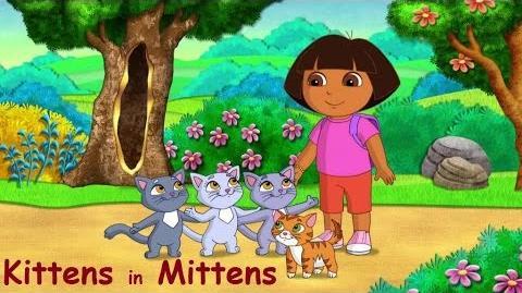 Dora the Explorer - Kittens in Mittens