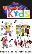 Disney's House of Kids - Music Time 3- Sing Along