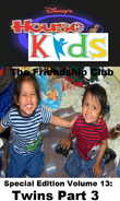 Disney's House of Kids - The Friendship Club Special Edition Volume 13 Twins Part 3