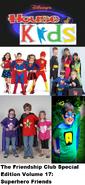 The Friendship Club Special Edition Volume 17 Superhero Friends