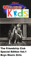 Disney's House of Kids - The Friendship Club Special Edition Volume 1 Boys Meets Girls