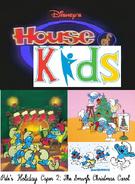 Disney's House of Kids - Pete's Holiday Caper 2- The Smurfs Christmas Carol