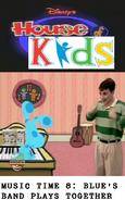 Disney's House of Kids - Music Time 8 Blue's Band Plays Together