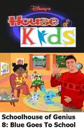 Disney's House of Kids - Schoolhouse of Genius 8 Blue Goes To School