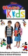 Disney's House of Kids - Schoolhouse of Genius 5 Mickey Goes to School Of Genius
