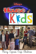 Disney's House of Kids - Pete's Holiday Caper 8- Merry Express Crap Christmas