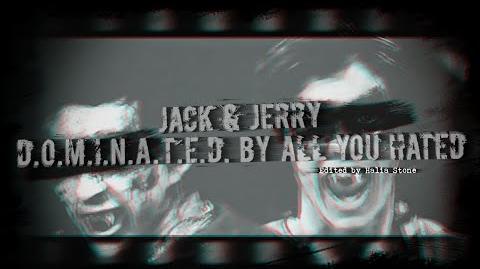 Jack & Jerry - D.O.M.I.N.A.T.E.D