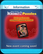 Incredibles 2 Puzzles event coming soon!