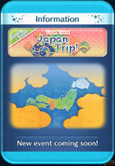 Japan Trip! event coming soon!